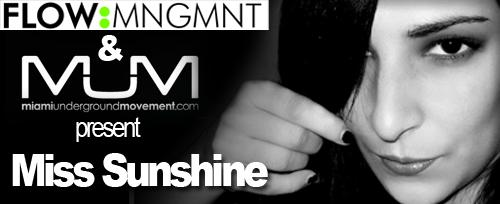 "M.U.M & FLOW:MNGMNT Proudly Presents ""Miami Sessions with Miss Sunshine-M.U.M Episode 90"