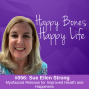 Artwork for Ep 56- Sue Ellen Strong- Myofascial Release for Improved Health and Happiness
