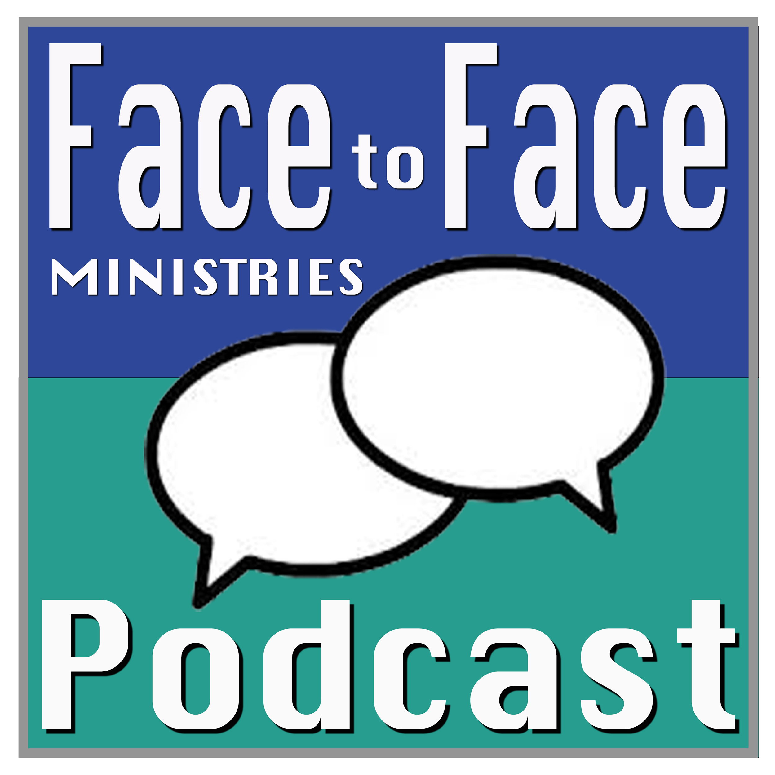 Face to Face Ministries Podcast show art