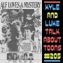 Artwork for Kyle and Luke Talk About Toons #205: Alfbounding