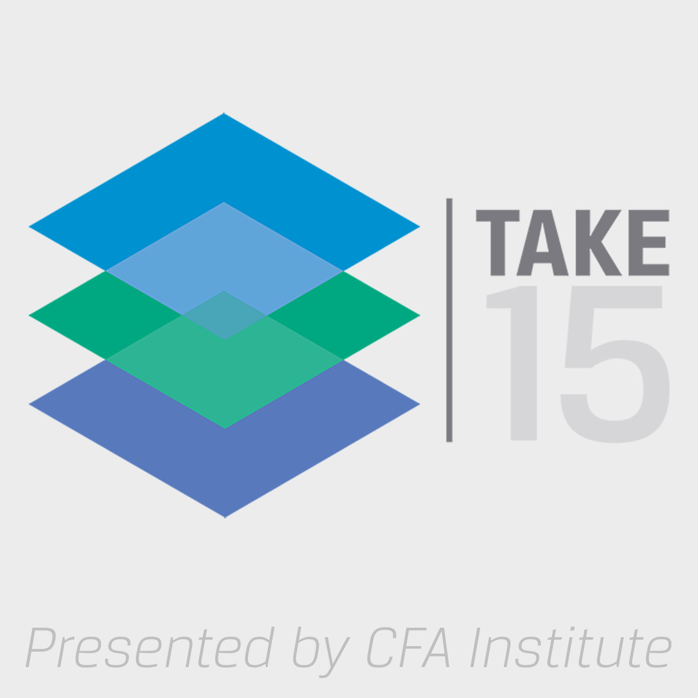 Take 15 Podcast Presented by CFA Institute show art