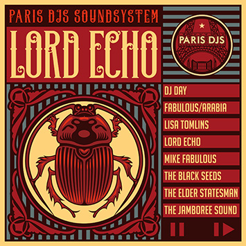 Paris DJs Soundsystem presents Lord Echo