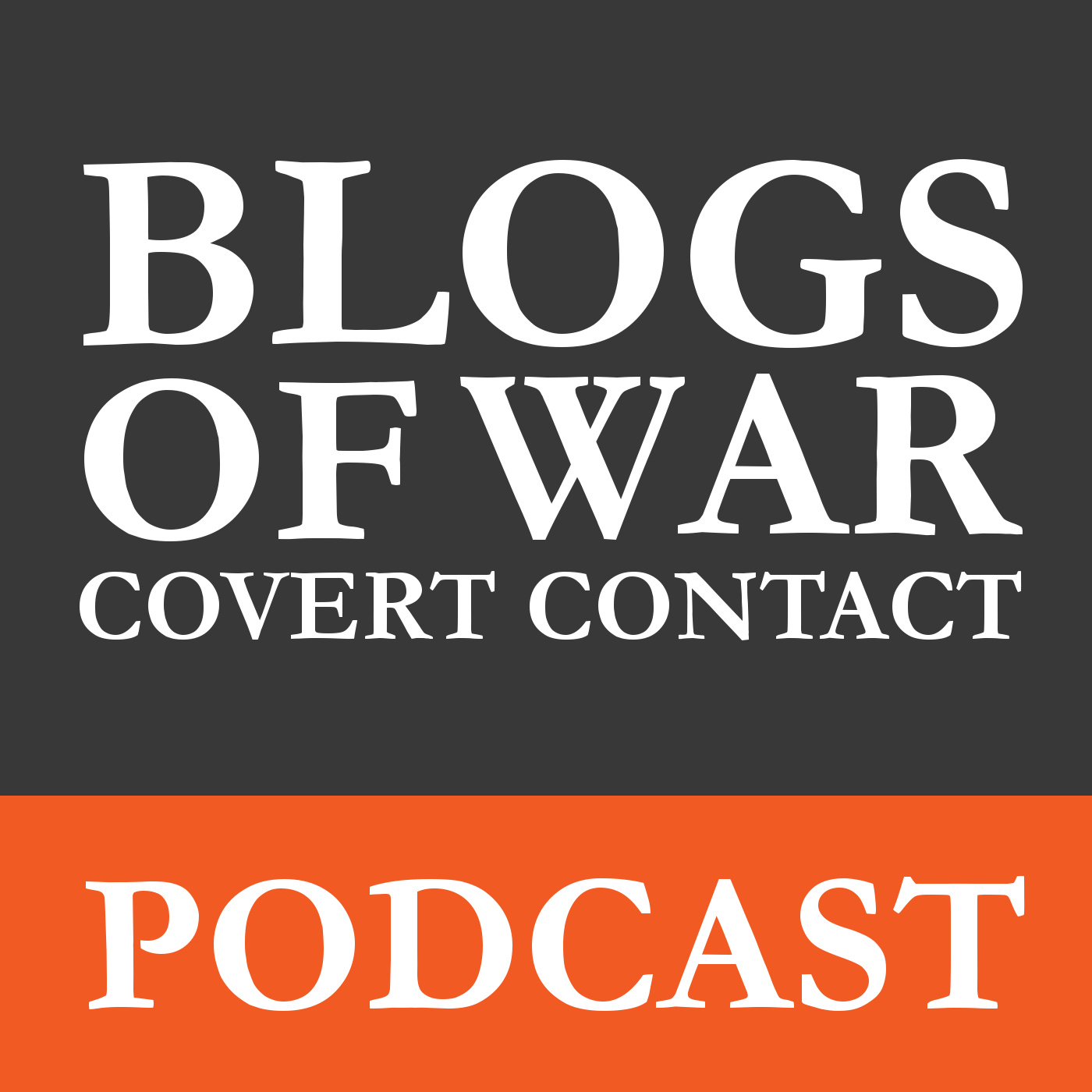 Covert Contact: The Blogs of War Podcast logo