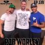 Artwork for EP.139 | Rob Worley - Wellness Infused