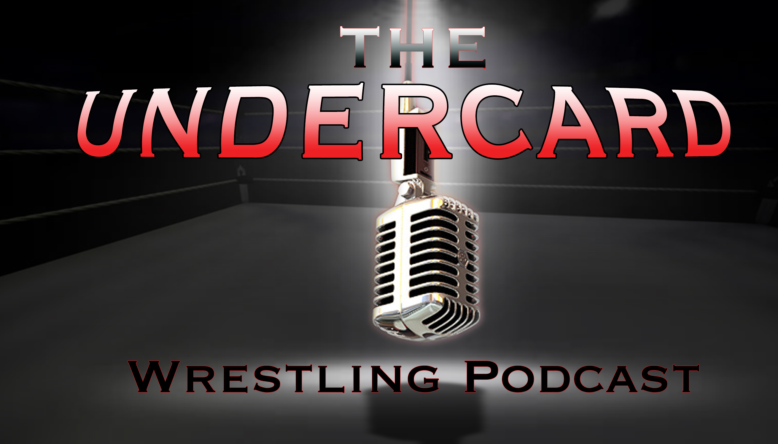 The Undercard Wrestling Podcast show art