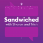 Artwork for Sandwiched: Ahead of the flattened curve!