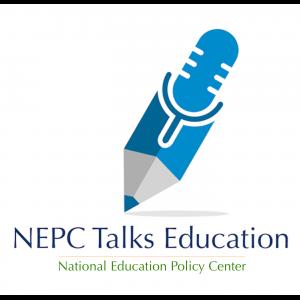 NEPC Talks Education