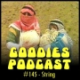 Artwork for Goodies Podcast 145 - STRING