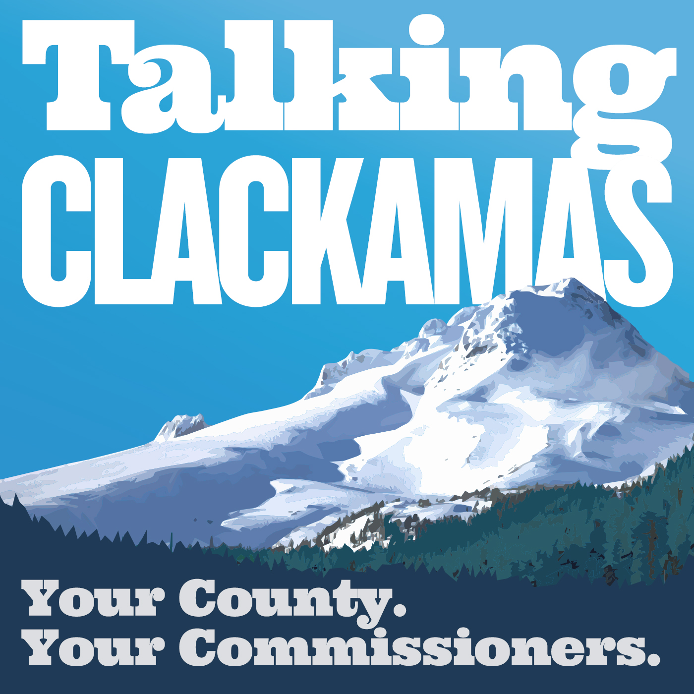 Talking Clackamas With Jim Bernard Part 1 show art
