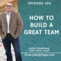 Artwork for How to Build a Great Team