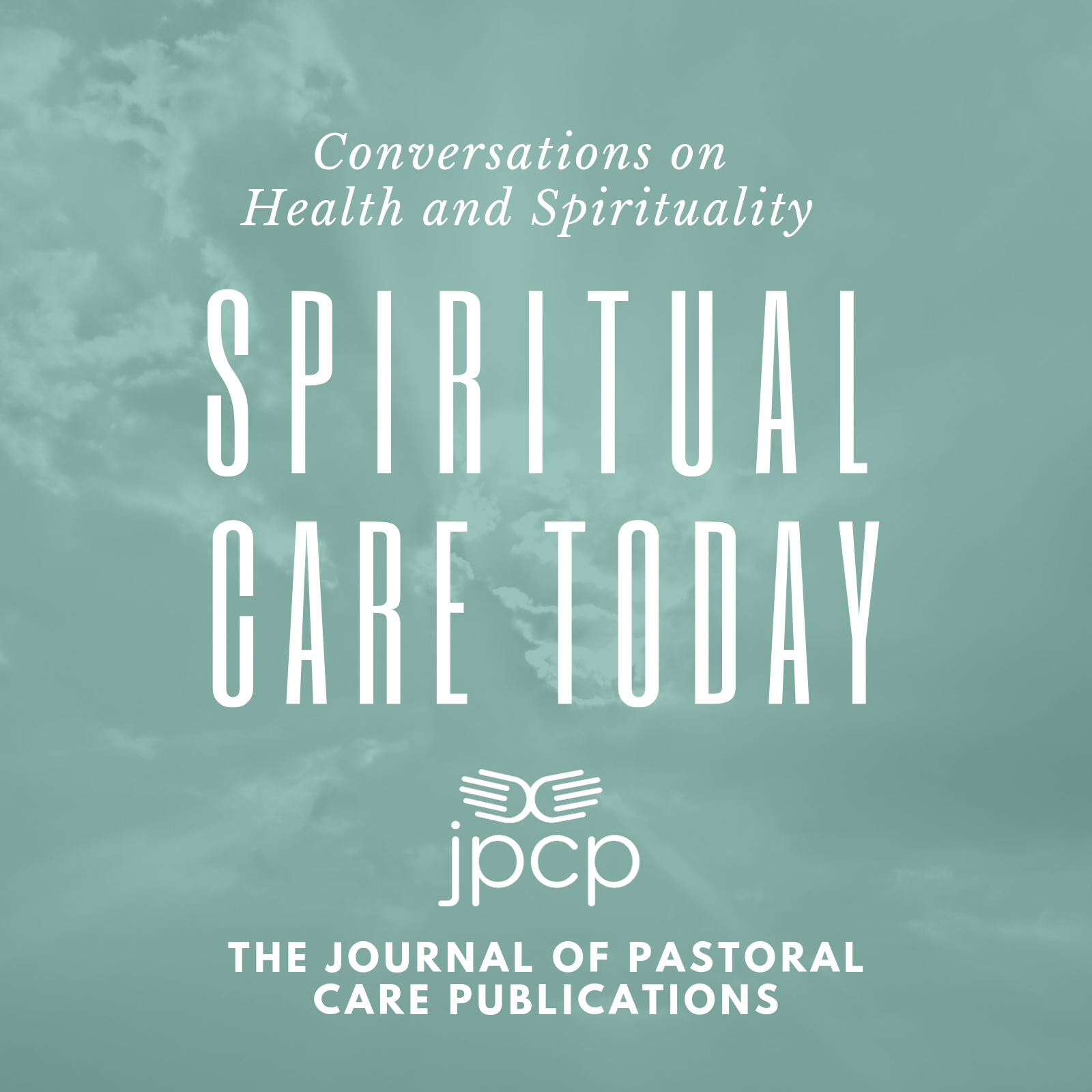 Spiritual Care Today | Conversations on Health and Spirituality show art