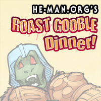 Episode 070 - He-Man.org's Roast Gooble Dinner