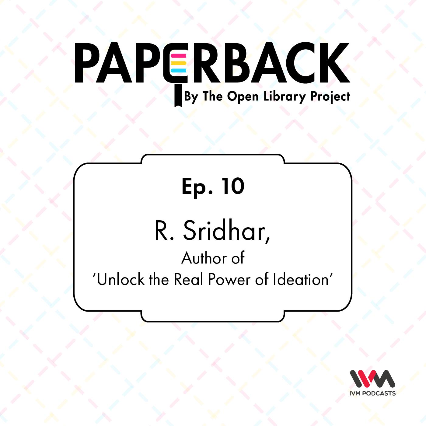 Ep. 10: R. Sridhar