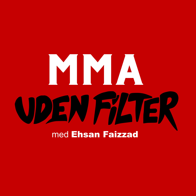 Vanvittige UFC 259 med urørlige Adesanya | MMA uden filter | ep. 60