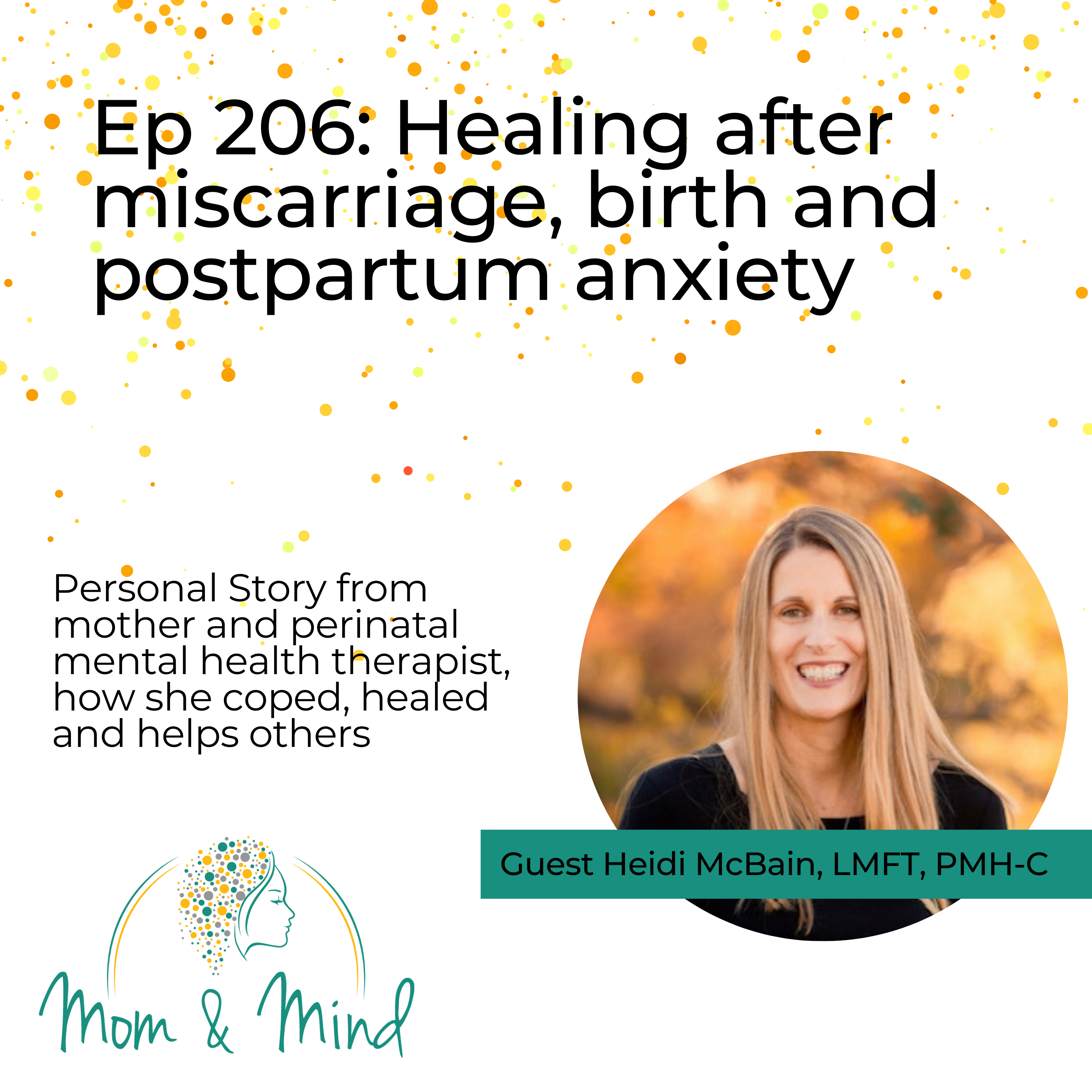 206: Healing After Miscarriage, Birth, and Postpartum Anxiety