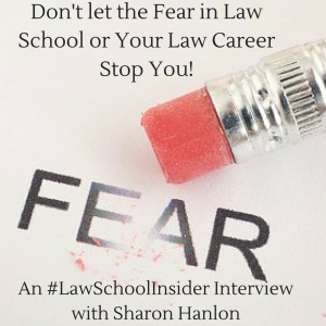 3 Ways to Take The Fear Out of Law School-EP12