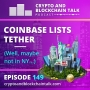 Artwork for Coinbase Lists Tether (Well, maybe not in NY...) #149