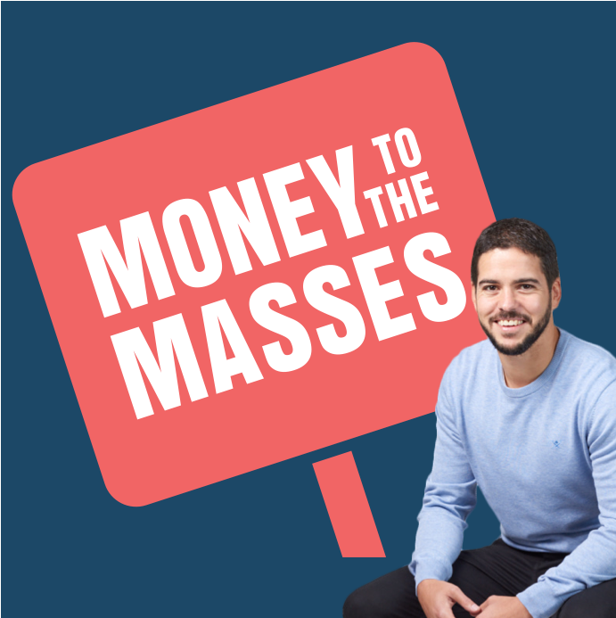 The Money To The Masses Podcast show art