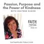 Artwork for 039: Passion, Purpose, and the Power of Kindness