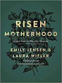 Risen Motherhood book