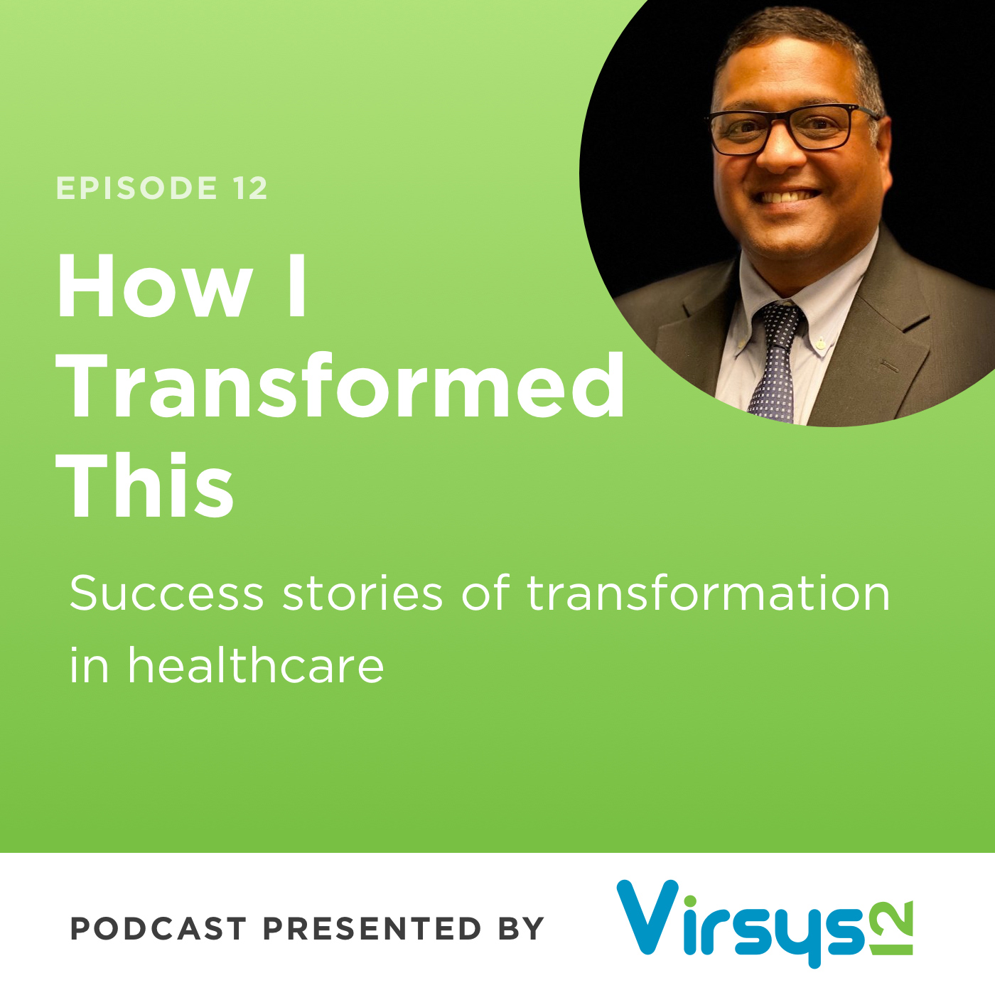 Neal Patel: Bridging the Gap Between IT and Clinicians