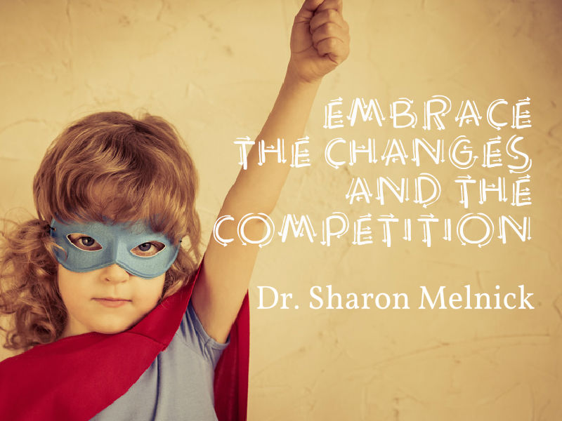"""How to Thrive During Change"" with Dr. Sharon Melnick"
