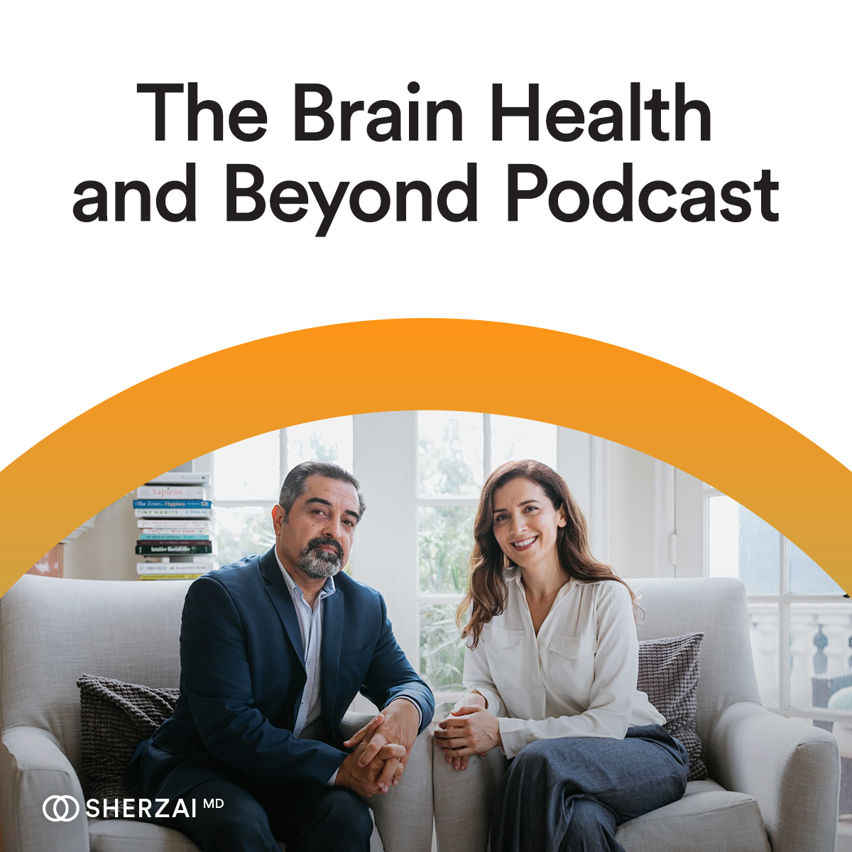 Brain Health and Beyond with Sherzai, MD show art