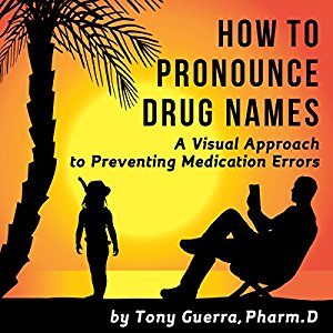 How to Pronounce Drug Names Book