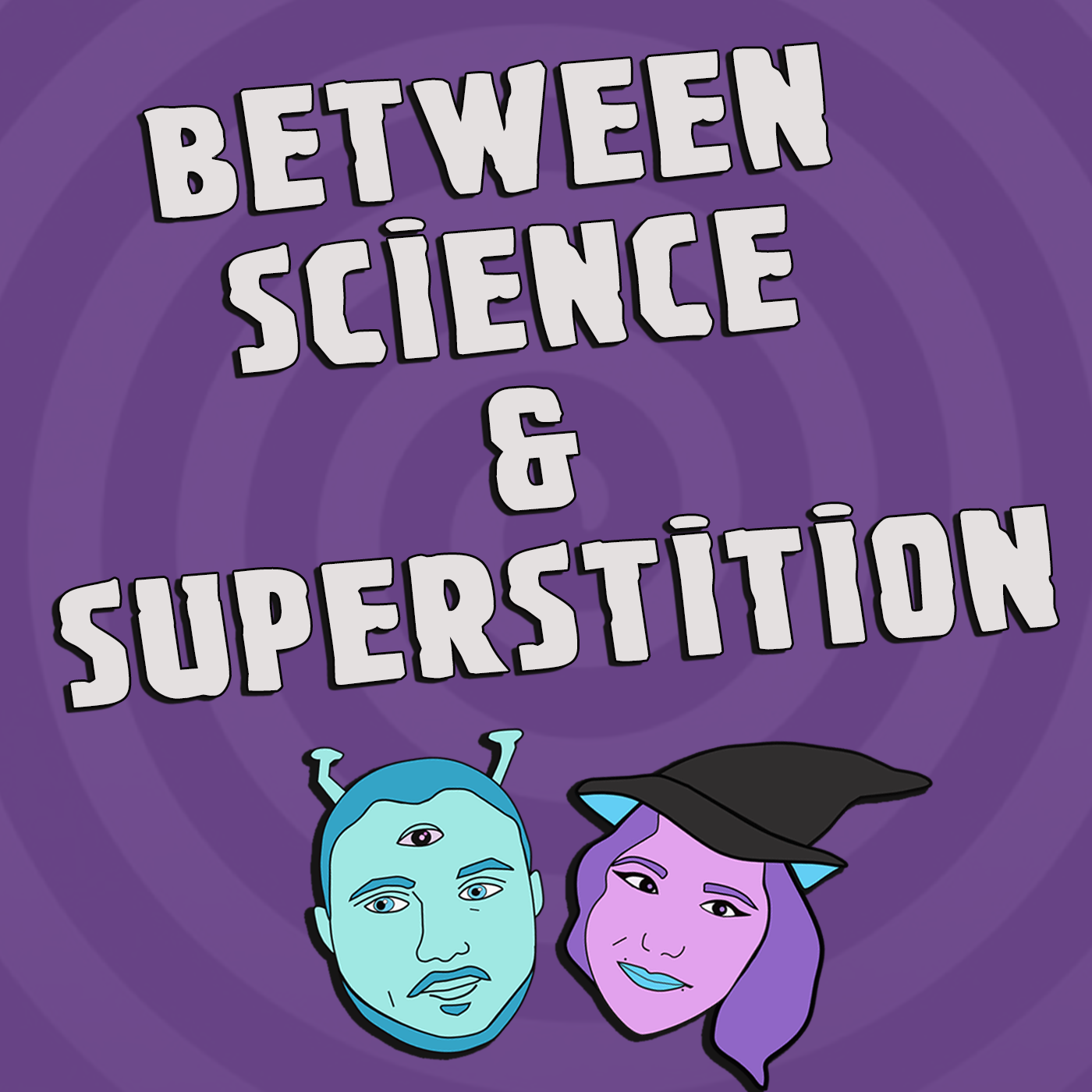 Between Science and Superstition - A Twilight Zone Podcast! show art