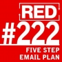 Artwork for RED 222: How To Get More Clients Via Email - A 5-Step Email Sequence