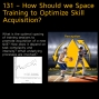 Artwork for 131 – How Should we Space Training to Optimize Skill Acquisition?