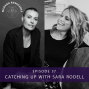 Artwork for Ep #37: Catching Up with Sara Rodell
