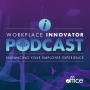 Artwork for Ep. 12: Workplace Trends – Big Shifts in Design, Technology and Human Factors Impacting Your Organization   Kay Sargent