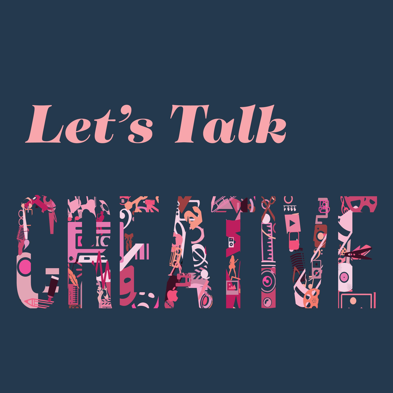 Let's Talk Creative show art