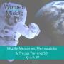 Artwork for EP #87: Midlife Memories, Memorabilia & Things Turning 50