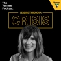 Artwork for Leading Through a Crisis with Brianne Schulte, Senior Director of Strategy, Risk and Financial Planning