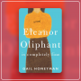 "Artwork for Gail Honeyman Says ""Eleanor Oliphant is Completely Fine"""