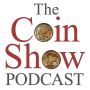 Artwork for The Coin Show Podcast Episode 189