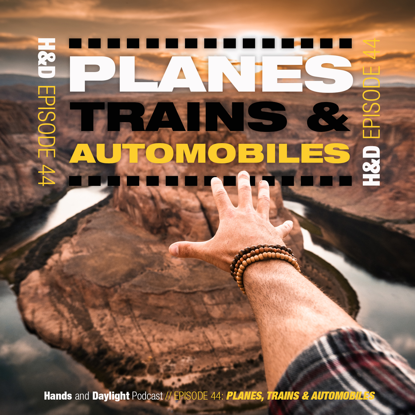 E44: PLANES, TRAINS & AUTOMOBILES