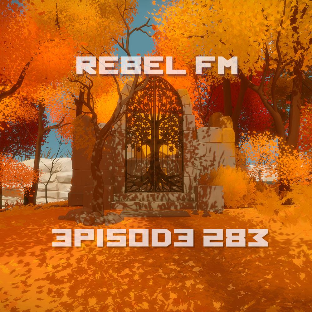 Rebel FM Episode 283 - 02/05/2016