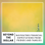 Artwork for Navigating Financial Expectations from Friends and Families