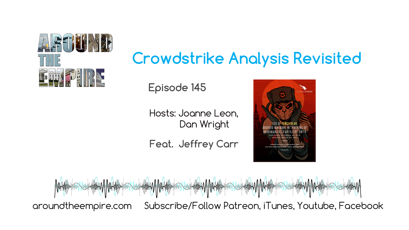 Ep 145 Crowdstrike Analysis Revisited feat Jeffrey Carr