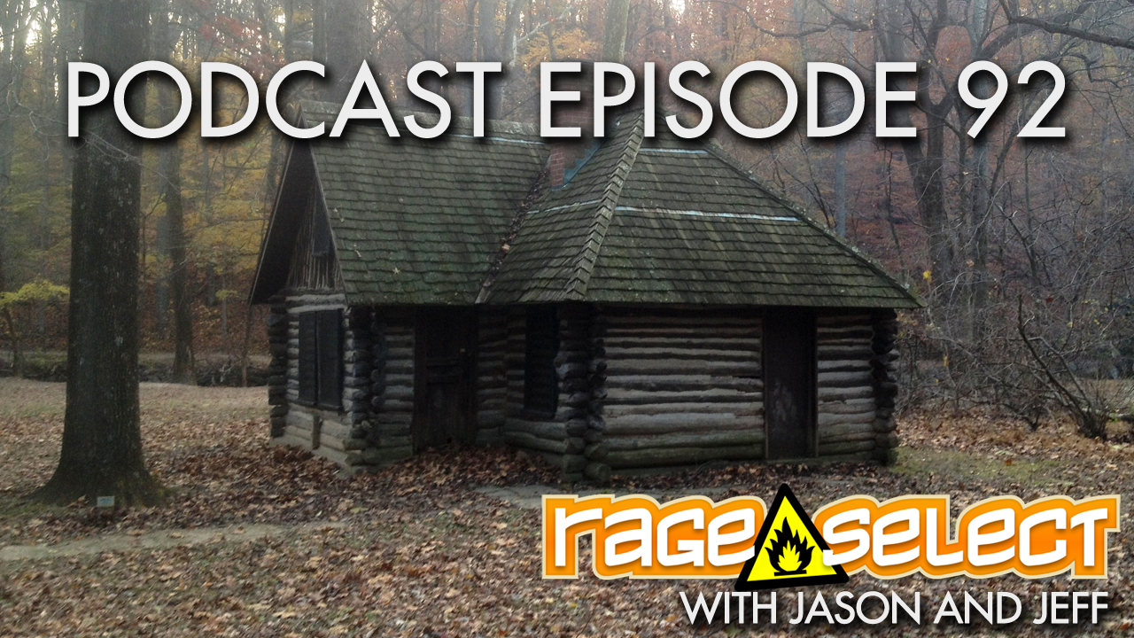 Rage Select Podcast Episode 92 - Jason and Jeff Answer Your Questions!
