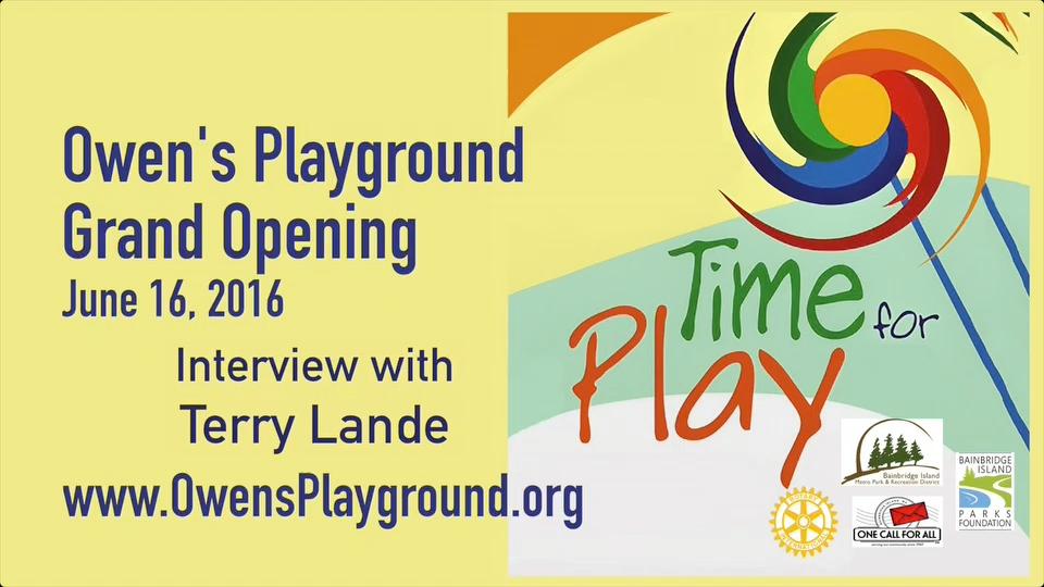 Artwork for Owen's Playground grand opening - Meet Terry Lande (VID-004)