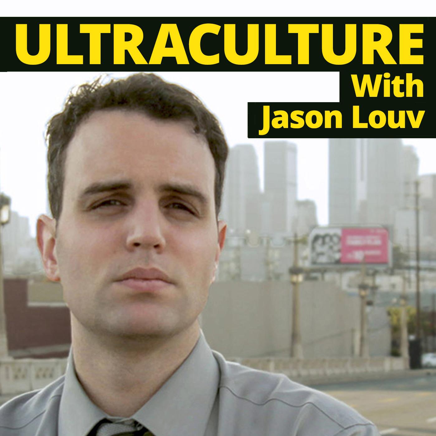 Ultraculture With Jason Louv show art