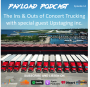 Artwork for Episode 14 - The Ins & Outs of Concert Trucking with Upstaging inc.