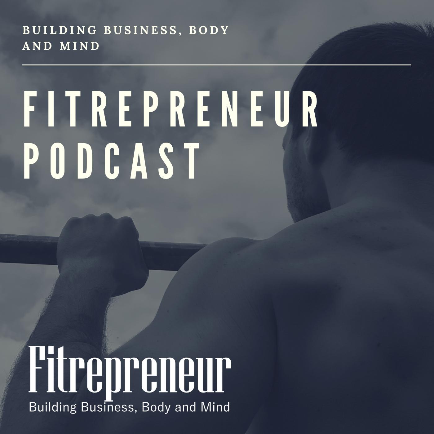 Fitrepreneur Podcast show art