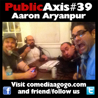 Public Axis #39: Aaron Aryanpur