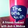 Artwork for TOW @FriendsonEllen, Friends-Rewatch Tumblr, and Friends Challenge Podcast