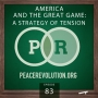 Artwork for Peace Revolution episode 083: America and the Great Game / A Strategy of Tension